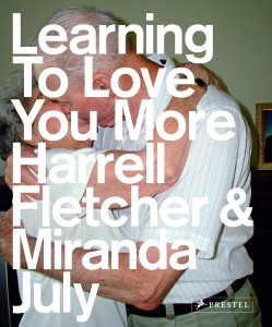 Learning to Love you more von Miranda July